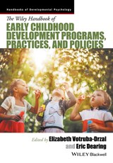 Handbook of Early Childhood Development Programs, Practices, and Policies | Elizabeth Votruba-Drzal |