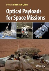 Optical Payloads for Space Missions | Shen-En Qian |