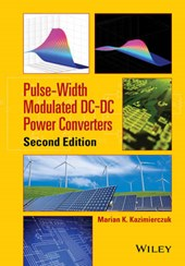 Pulse-Width Modulated DC-DC Power Converters | Marian K. Kazimierczuk |