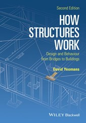 How Structures Work | David Yeomans |