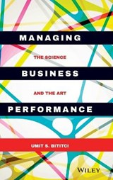 Managing Business Performance | Umit S. Bititci |