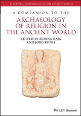 Comp Archaeology Religion Ancient World | Rubina Raja |