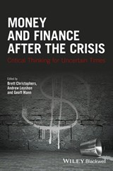 Money and Finance After the Crisis | Brett Christophers |
