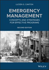 Emergency Management: Concepts and Strategies for Effective Programs | Lucien G. Canton |