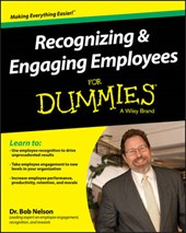 Recognizing and Engaging Employees For Dummies | Bob Nelson; Consumer Dummies |
