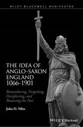 Idea of Anglo-Saxon England 1066-1901