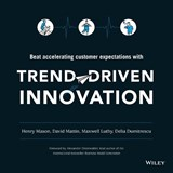 Trend-driven Innovation | Mason, Henry ; Mattin, David ; Luthy, Maxwell |
