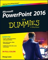 PowerPoint 2016 for Dummies | Doug Lowe |