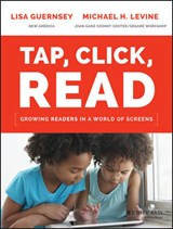 Tap, Click, Read | Guernsey, Lisa ; Levine, Michael H. |