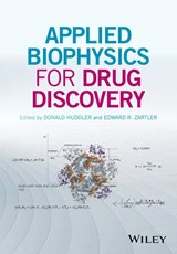 Applied Biophysics for Drug Discovery | Donald Huddler |
