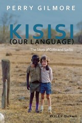 Kisisi (Our Language) | Perry Gilmore |