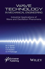 Wave Technology in Mechanical Engineering | R. F. Ganiev |