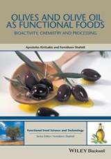 Olives and Olive Oil as Functional Foods | Apostolos Kiritsakis |