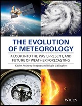 The Evolution of Meteorology | Kevin Anthony Teague |
