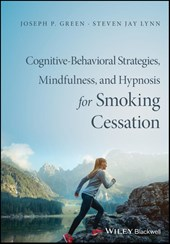 Cognitive-Behavioral Therapy, Mindfulness, and Hypnosis for Smoking Cessation