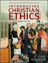 Introducing Christian Ethics | Samuel Wells |