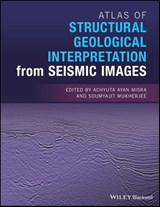 Atlas of Structural Geological Interpretation from Seismic Images | Achyuta Ayan Misra |