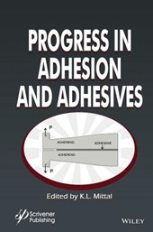 Progress in Adhesion and Adhesives | K. L. Mittal |
