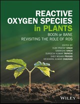 Reactive Oxygen Species in Plants | Vijay Pratap Singh |