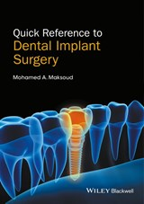 Quick Reference to Dental Implant Surgery | MohamedA Maksoud |