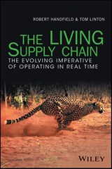 The LIVING Supply Chain | Robert Handfield |