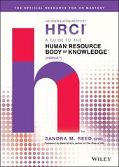 A Guide to the Human Resource Body of Knowledge (HRBoK) | Sandra M. Reed |