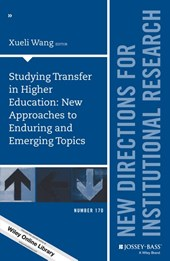 Studying Transfer in Higher Education: New Approaches to Enduring and Emerging Topics | Xueli Wang |