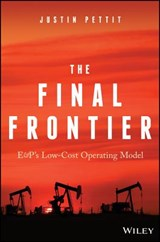 The Final Frontier: E&P's Low-Cost Operating Model | Justin Pettit |