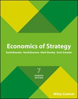Economics of Strategy 6e International Student Version Premium Custom Edition | David Besanko |