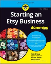 Starting an Etsy Business For Dummies | Kate Shoup |