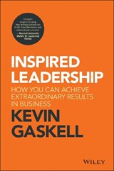 Inspired Leadership | Kevin Gaskell |