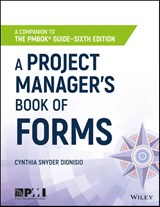 A Project Manager's Book of Forms | Cynthia Snyder Dionisio |