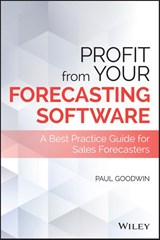 Profit from Your Forecasting Software | Paul Goodwin |