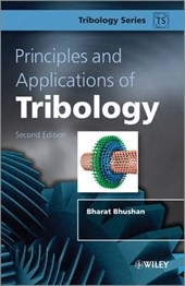 Principles and Applications of Tribology | Bharat Bhushan |