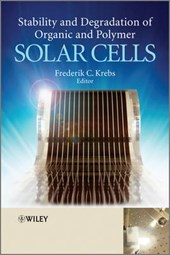 Stability and Degradation of Organic and Polymer Solar Cells | Frederik C. Krebs |