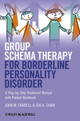 Group Schema Therapy for Borderline Personality Disorder | Joan M. Farrell |