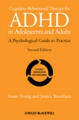 Cognitive-Behavioural Therapy for ADHD in Adolescents and Adults | Susan Young |