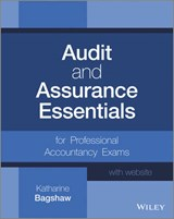 Audit and Assurance Essentials | Katharine Bagshaw |
