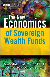 The New Economics of Sovereign Wealth Funds | Massimiliano Castelli |