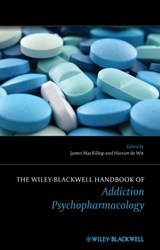 The Wiley-Blackwell Handbook of Addiction Psychopharmacology | James MacKillop |
