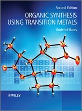 Organic Synthesis Using Transition Metals | Roderick Bates |