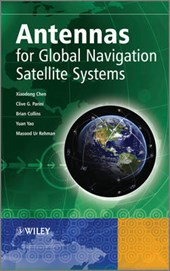 Antennas for Global Navigation Satellite Systems | Xiaodong Chen |