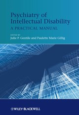 Psychiatry of Intellectual Disability | Julie P. Gentile |