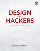 Design for Hackers | David Kadavy |