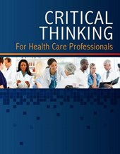 Critical Thinking for Health Care Professionals Learning Lab Access Code