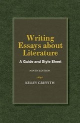 Writing Essays about Literature | Kelley Griffith |
