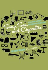 Soap, Sex, and Cigarettes | Juliann Sivulka |