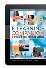 E-Learning Companion | Ryan Watkins ; Michael Corry |