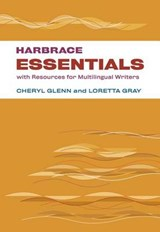 Harbrace Essentials With Resources for Multilingual Writers | Glenn, Cheryl ; Gray, Loretta |