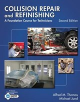 Collision Repair and Refinishing | Thomas, Alfred M. ; Jund, Michael |